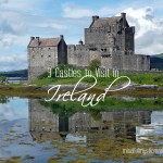 3 Castles to Visit in Ireland